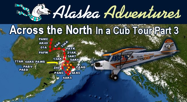 37. Across the North in a Cub Tour – Part 3  (Level 1-Easy-6A)