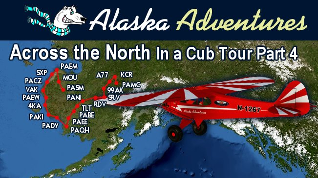 38. Across the North in a Cub Tour – Part 4 (Level 1-Easy-6A)