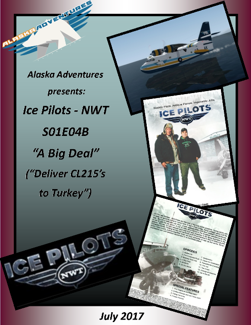 90. IP NWT: S01E04B: CL215's to Turkey (CL215 FSX to P3Dv3x, PBY or C47 sub for P3Dv4x) (Level 3-Hard-5N0)